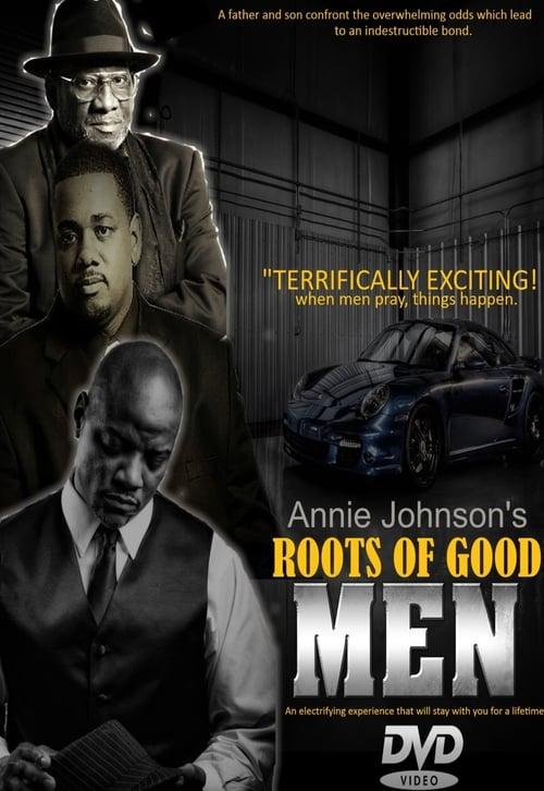 Assistir Roots of Good Men Em Boa Qualidade Hd
