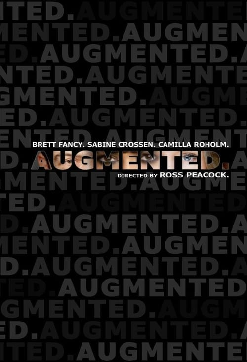 Mira La Película Augmented En Español En Línea