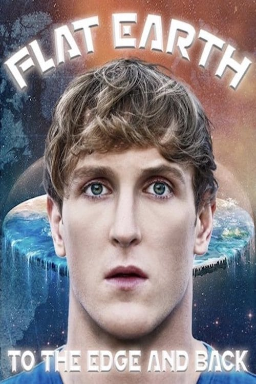 Flat Earth: To The Edge And Back (2019)