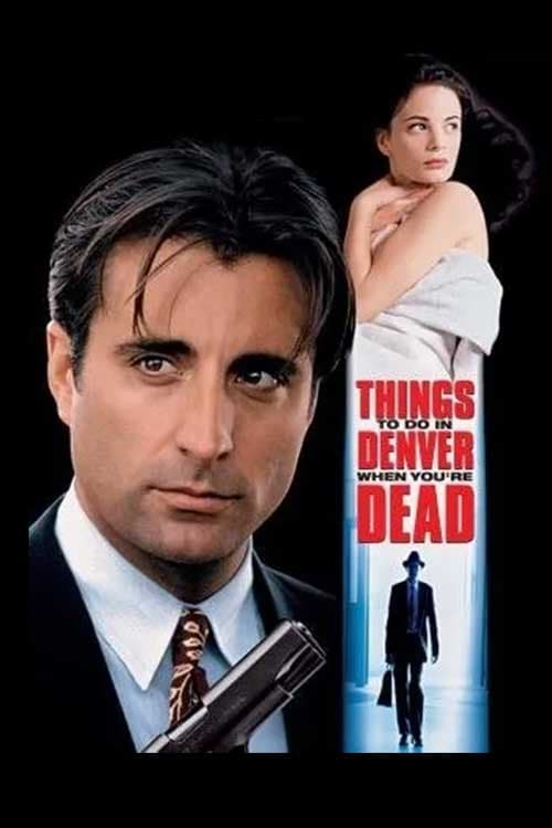Streaming Things to Do in Denver When You're Dead (1995) Full Movie