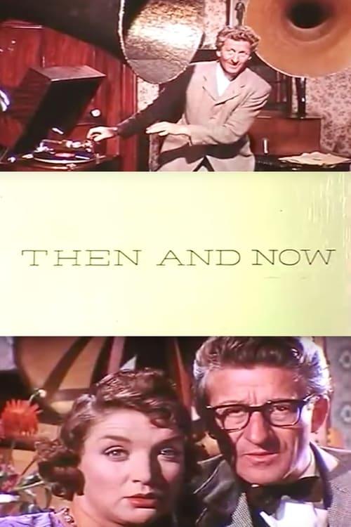 فيلم Then and Now في نوعية جيدة مجانا