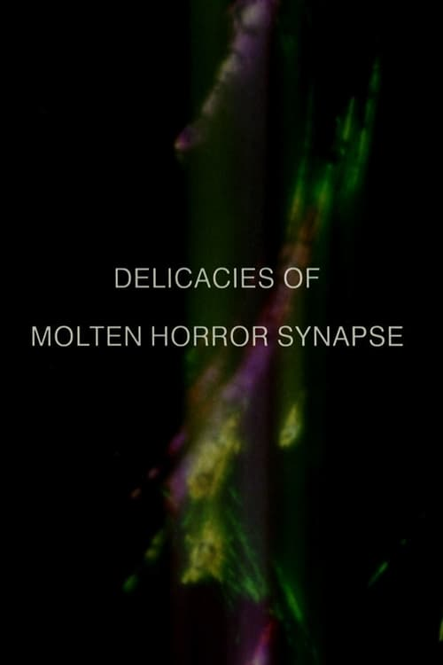 Delicacies of Molten Horror Synapse (1991)