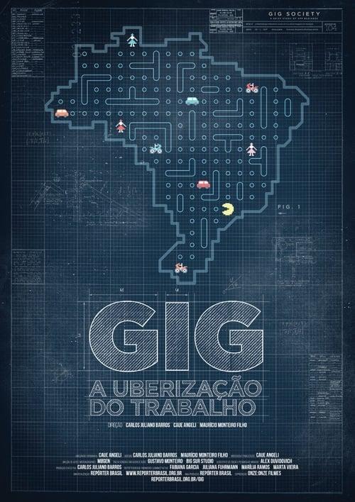 مشاهدة الفيلم Gig - a uberização do trabalho على الانترنت