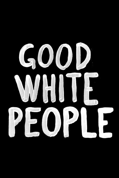 Largescale poster for Good White People