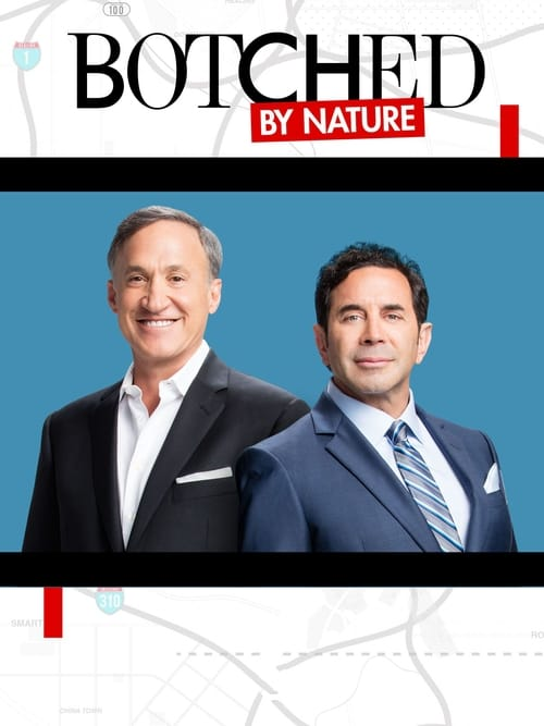 Botched By Nature (2016)