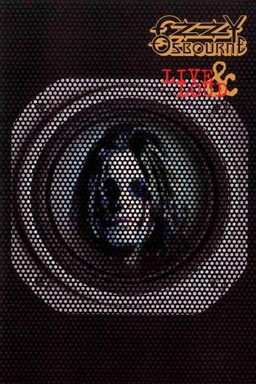 Mira Ozzy Osbourne: Live & Loud En Buena Calidad Gratis