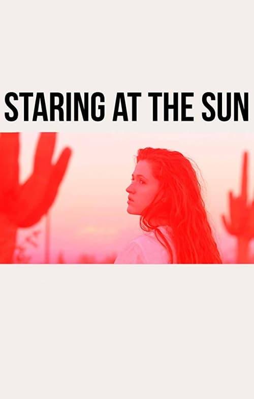 شاهد Staring at the Sun باللغة العربية على الإنترنت
