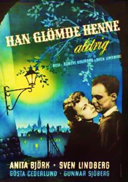 Han glömde henne aldrig (1952)