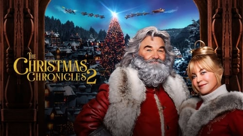 The Christmas Chronicles: Part Two - The battle to save Christmas is on. - Azwaad Movie Database