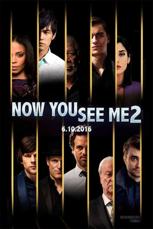 watch now you see me 2 movies online streaming film en streaming. Black Bedroom Furniture Sets. Home Design Ideas