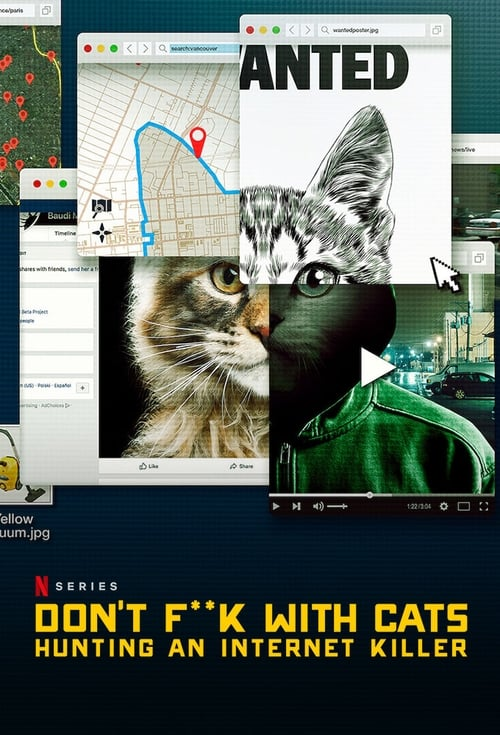 Banner of Don't F**k with Cats: Hunting an Internet Killer