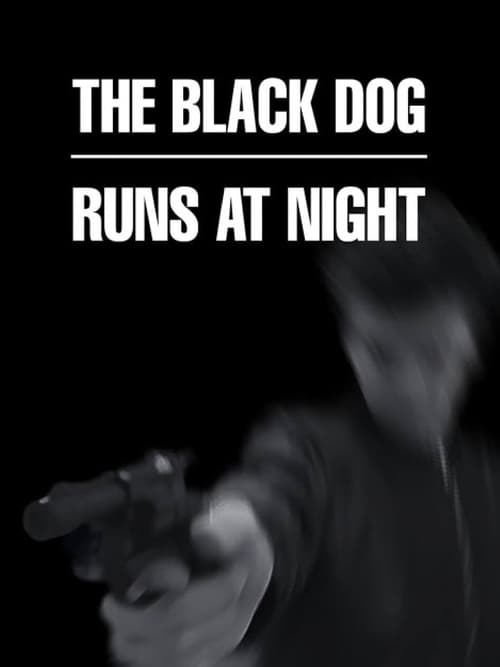 The Black Dog Runs at Night
