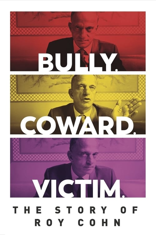 Bully. Coward. Victim. The Story of Roy Cohn poster