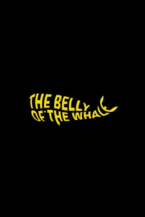 The Belly of the Whale Poster