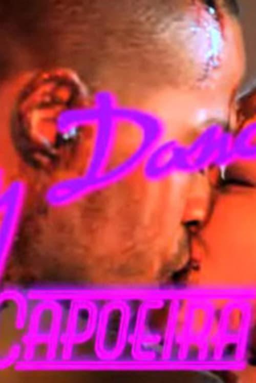 Dirty Dancing 3: Capoeira Nights (2010)