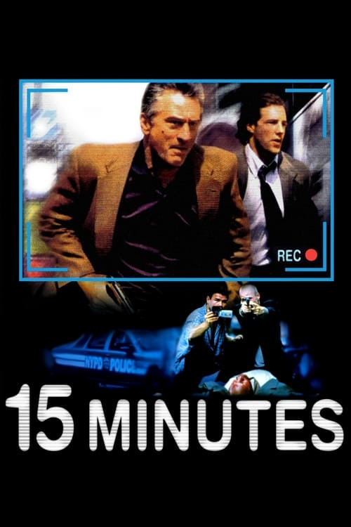 15 Minutes Peliculas gratis