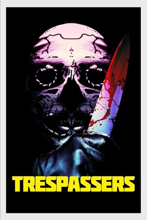 Streaming Trespassers (2019) Full Movie