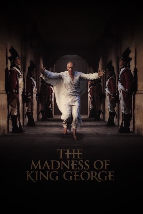 The Madness of King George ( Kral George'un Deliliği )