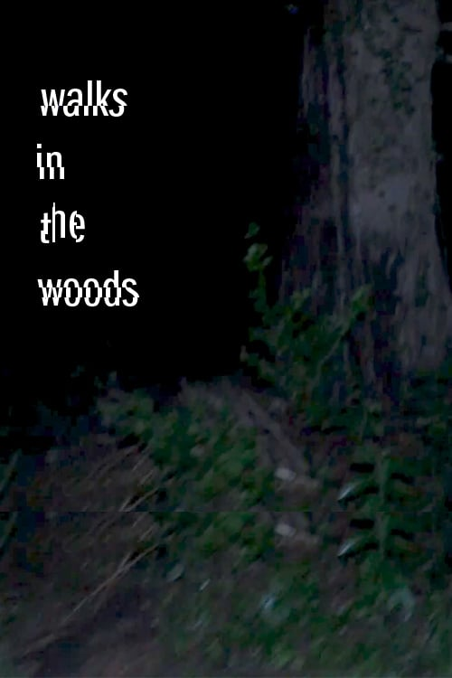 Walks in the woods