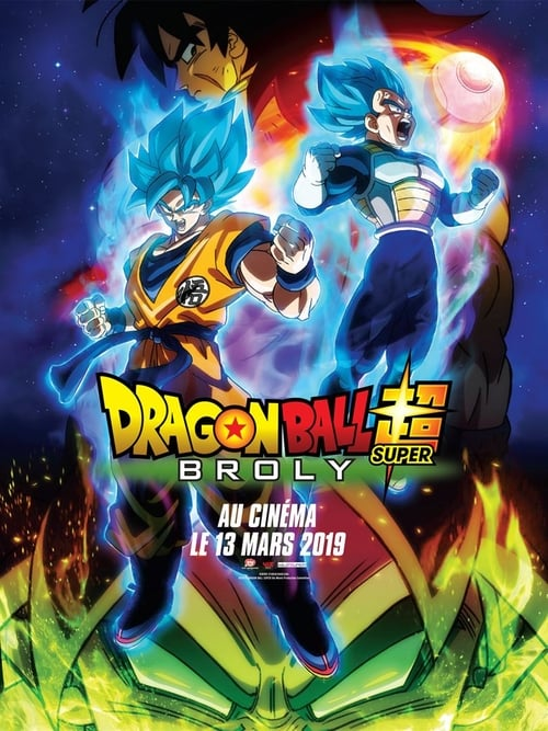 Regarder Dragon Ball Super : Broly Film en Streaming Entier