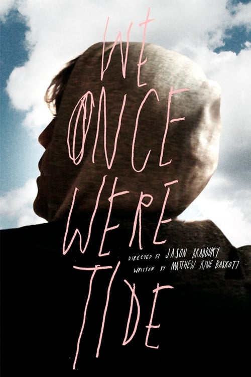 We Once Were Tide (2011) Poster
