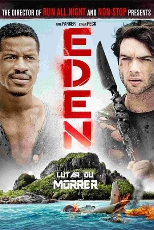 Assistir Eden Lutar ou Morrer Em Boa Qualidade Hd 720p