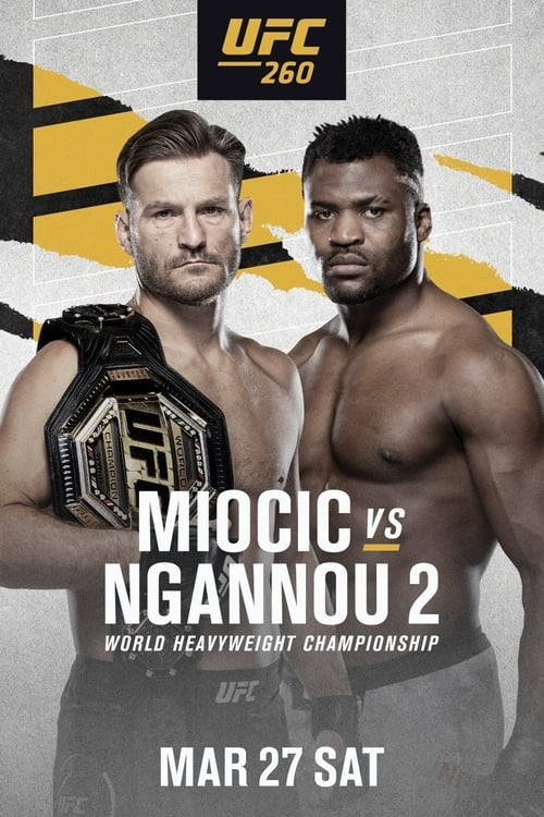 There read more UFC 260: Miocic vs. Ngannou 2