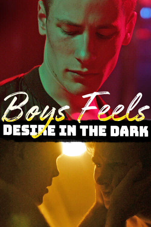 Boys Feels: Desire in the Dark