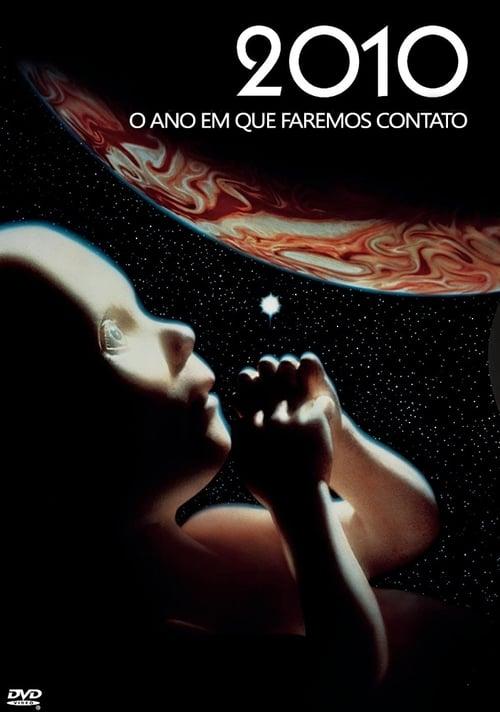 Assistir 2010 - O Ano Em Que Faremos Contato - HD 720p Dublado Online Grátis HD