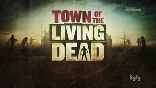 Orașul morților vii – Town of the Living Dead (2014), serial online subtitrat în Română