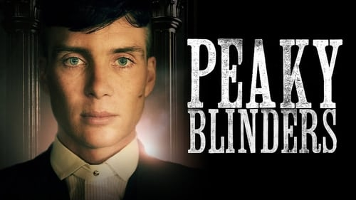 Peaky Blinders - Season 0: Specials - Episode 9: The Rise Of Tommy Shelby