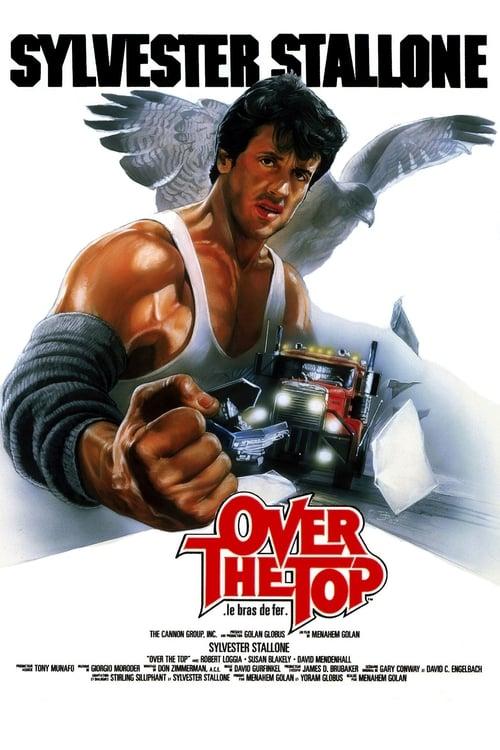 Voir Over the Top : Bras de fer (1987) streaming fr
