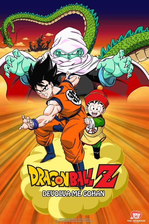Assistir Filme Dragon Ball Z: Devolva-me Gohan!! Em Boa Qualidade Gratuitamente