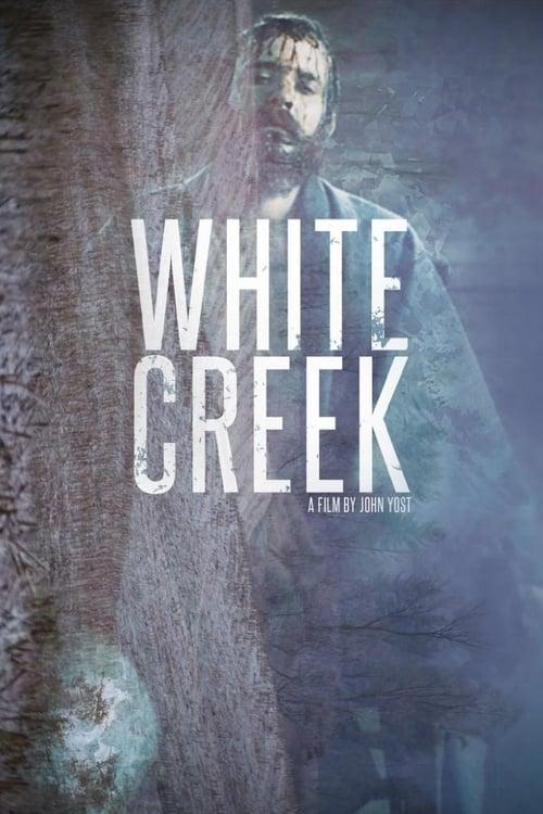 White Creek Vidéo Plein Écran Doublé Gratuit en Ligne ULTRA HD