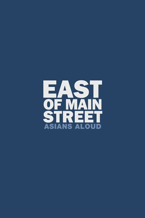 East of Main Street: Asians Aloud (2010)