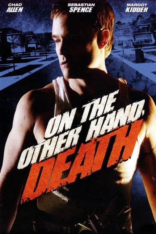 On the Other Hand, Death (2008) Poster