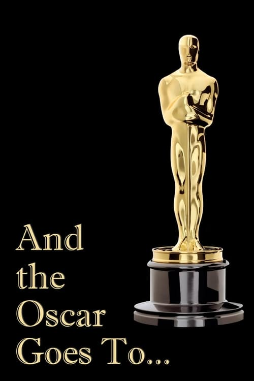 Assistir Filme And the Oscar Goes To... Online Grátis