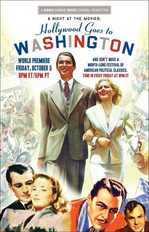 A Night at the Movies: Hollywood Goes to Washington (2012)