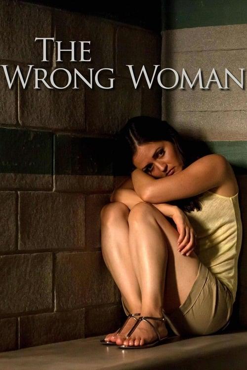 Assistir The Wrong Woman Em Boa Qualidade Gratuitamente