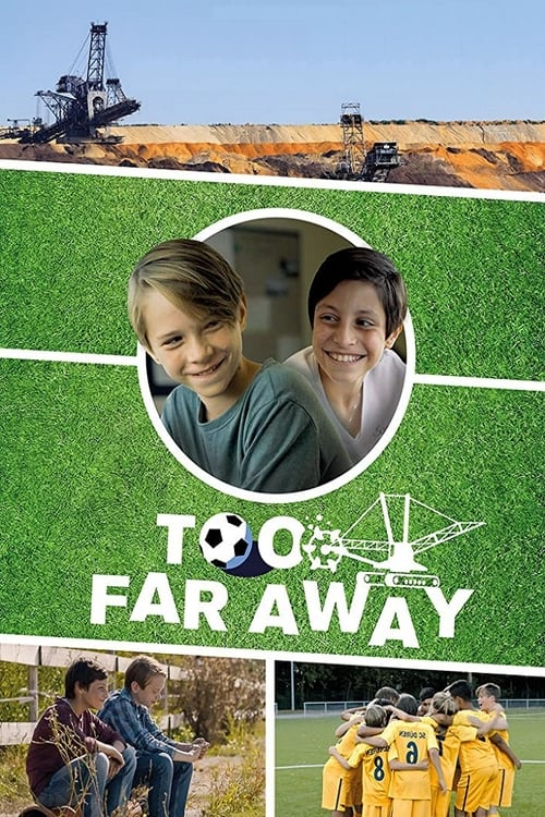 Largescale poster for Too Far Away
