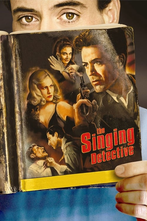 Streaming The Singing Detective (2003) Best Quality Movie