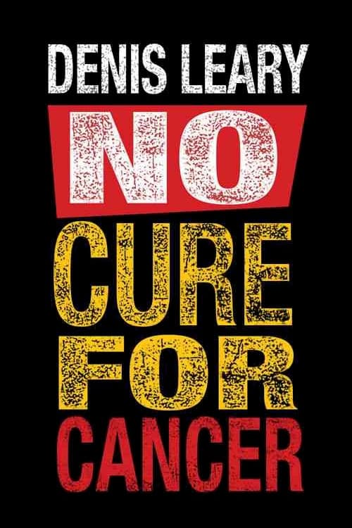 Denis Leary: No Cure for Cancer ( Denis Leary: No Cure for Cancer )