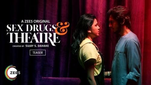 Sex Drugs & Theatre