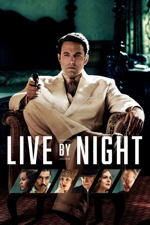 Live by Night film en streaming