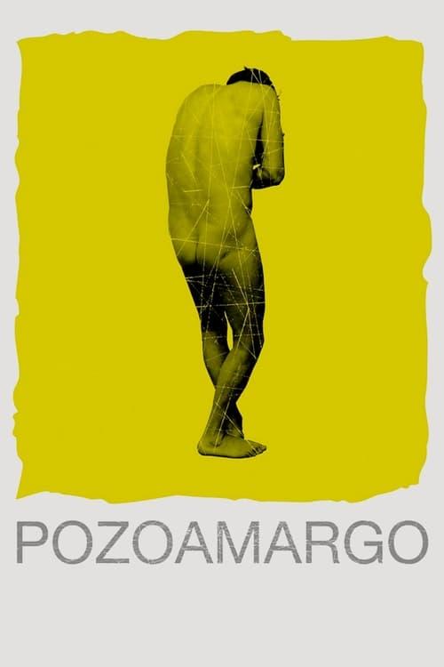 Mira La Película Pozoamargo Con Subtítulos En Línea