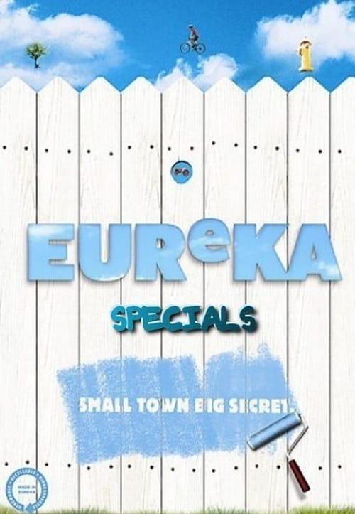 Eureka: Specials