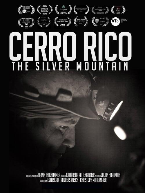 Cerro Rico: The Silver Mountain