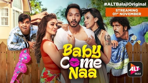 Baby Come Naa (2018) S1 Full Series