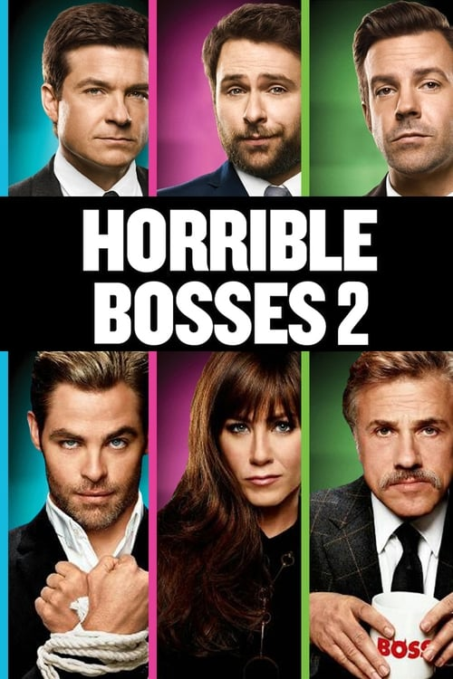 Largescale poster for Horrible Bosses 2