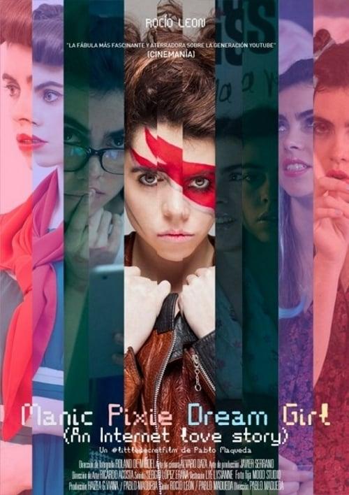 Manic Pixie Dream Girl (2013)